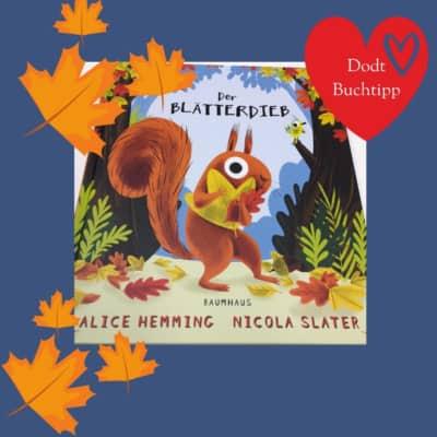 Der Blätterdieb/Alice Hemming | Dodt Bispingen