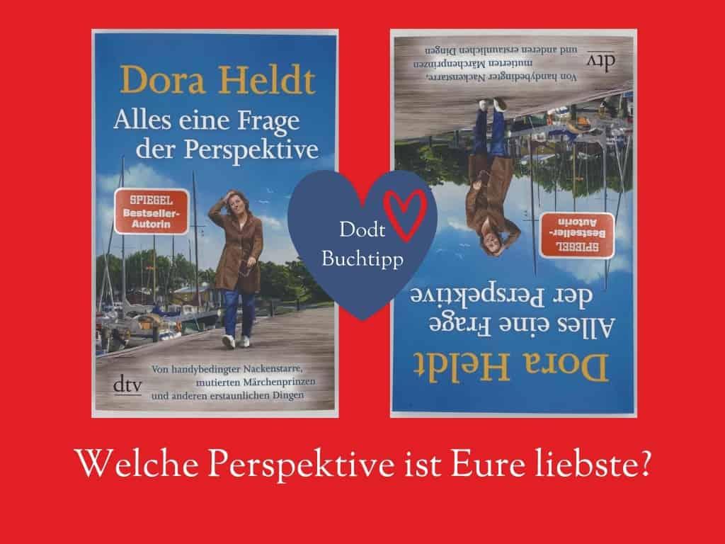 Dora Heldt: Alles eine Frage der Perspektive | Dodt Buch und Papier