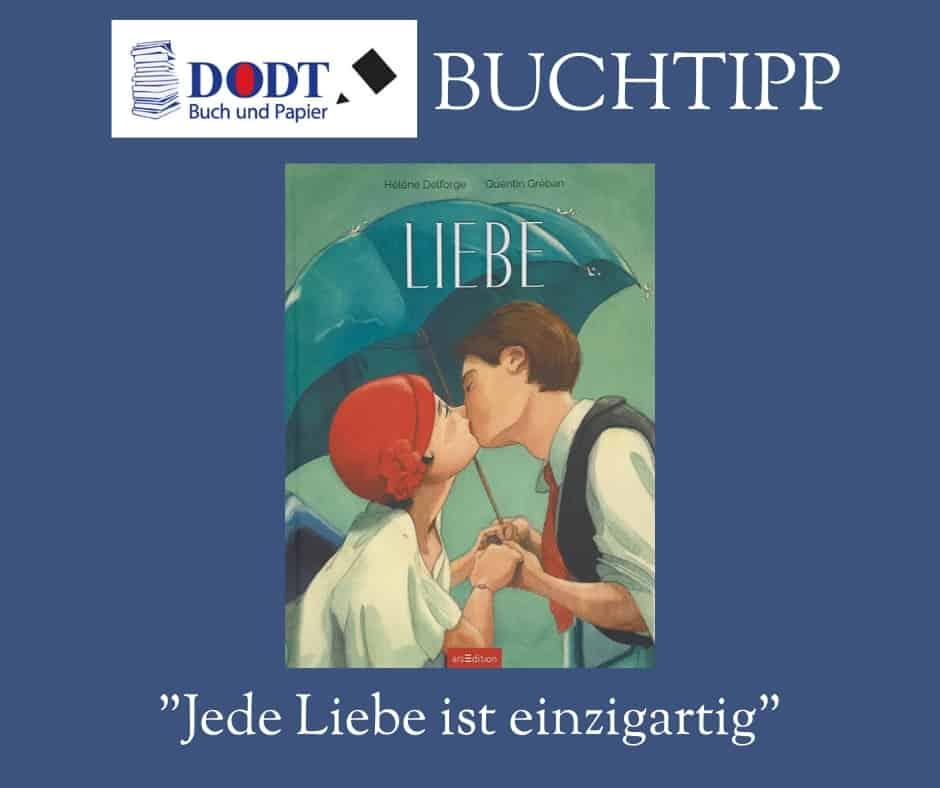 Buchtipp - Bilderbuch Liebe von Delforge/Greban