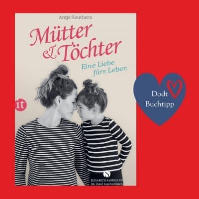 Mütter & Töchter – Eine Liebe fürs Leben
